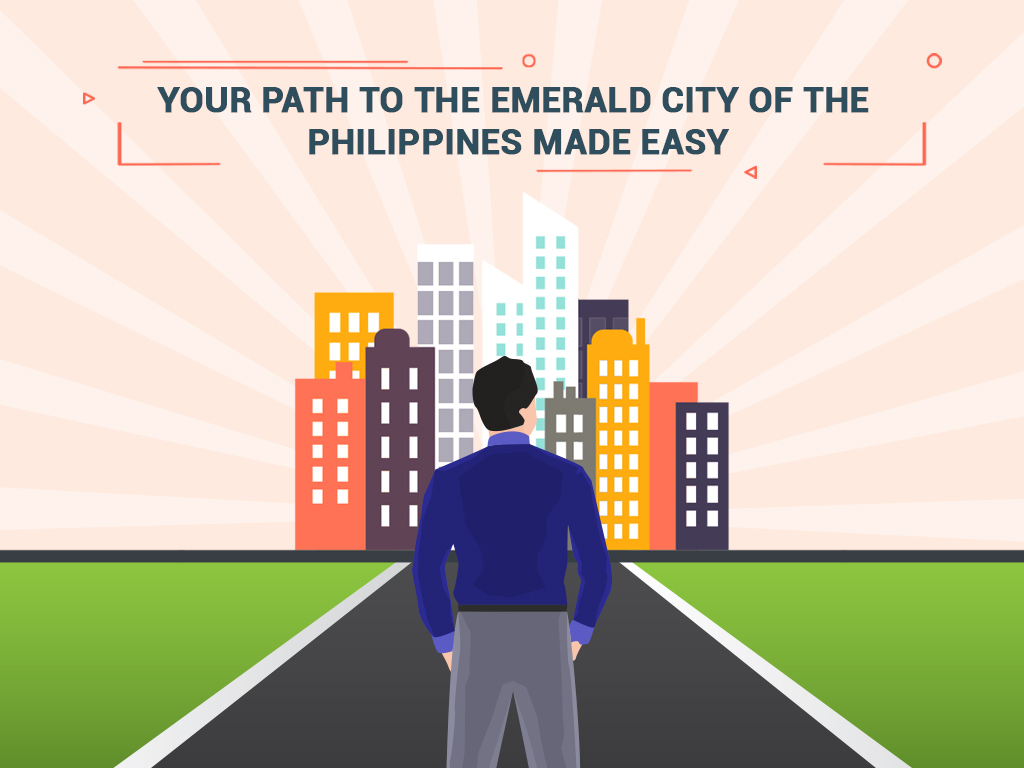 Your Path to the Emerald City of the Philippines Made Easy